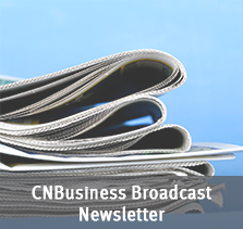 CNBusiness® Broadcast Newsletter