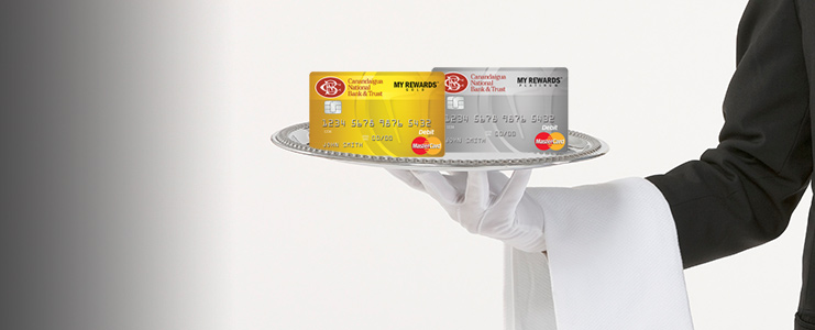Introducing  the  CNB  My Rewards™  Platinum  and Gold  Debit  Cards